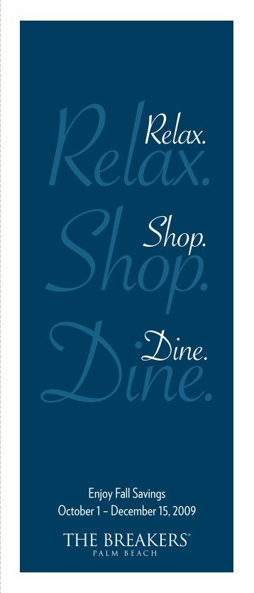 Relax. Shop. Dine. - The Breakers