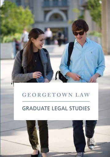 admiSSioNS - Georgetown Law - Georgetown University