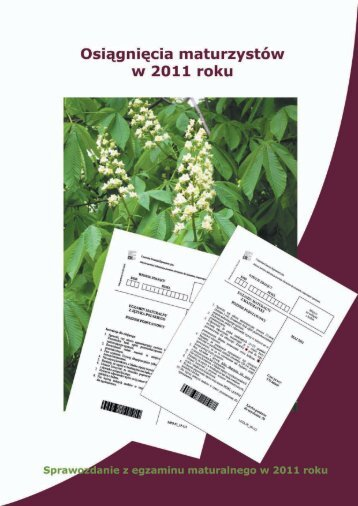 Sprawozdanie z egzaminu maturalnego 2011 - Okręgowa Komisja ...