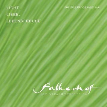 Licht. Liebe. Lebensfreude. - Vitalhotel Falkenhof