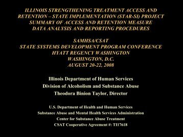illinois strengthening treatment access and retention - State Systems ...