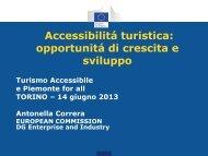 Accessibilitá turistica: opportunitá di crescita e sviluppo - Turismabile