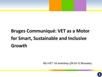 Bruges Communiqué: VET as a Motor for Smart, Sustainable ... - EVTA