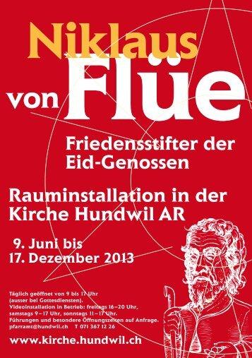 Niklaus von Flüe, Friedensstifter der EidGenossen ... - Kirche Hundwil