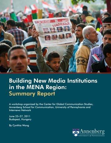 Building New Media Institutions in the MENA Region: Summary Report