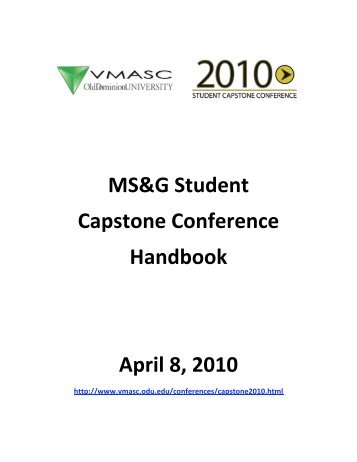 MS&G Student Capstone Conference Handbook April 8, 2010