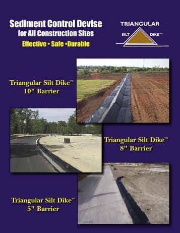 Triangular Silt Dike - A.S.P. Enterprises, Inc