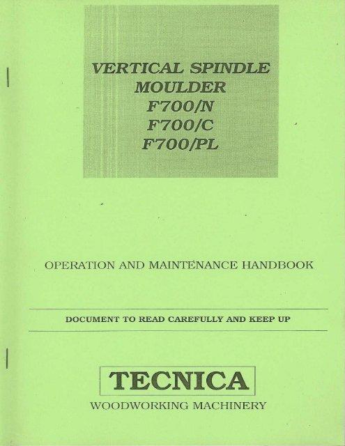 technica f700 spindle moulder