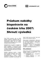Průzkum nabídky biopotravin na českém trhu 2007 ... - Hnutí DUHA