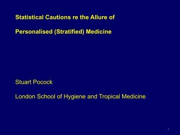 Statistical Cautions re the Allure of Personalised (stratified) Medicine