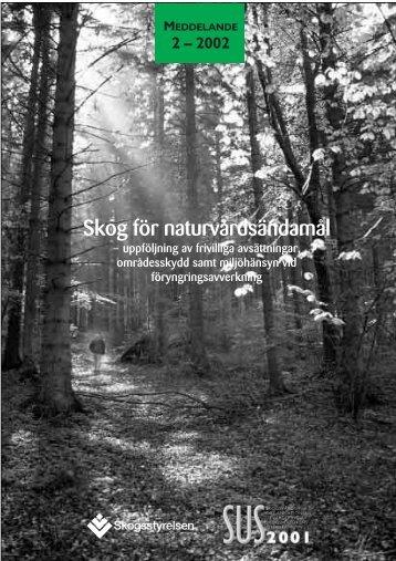 Skog för naturvårdsändamål