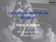 La politique familiale de Bromont