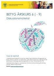 Betyg åk 6 – Diskussionsmaterial - Pedagog Stockholm