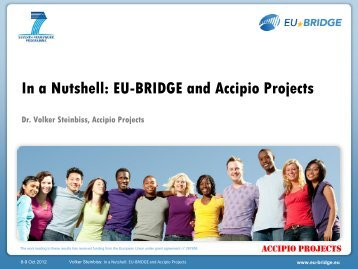 In a Nutshell: EU-BRIDGE and Accipio Projects - LT-Innovate