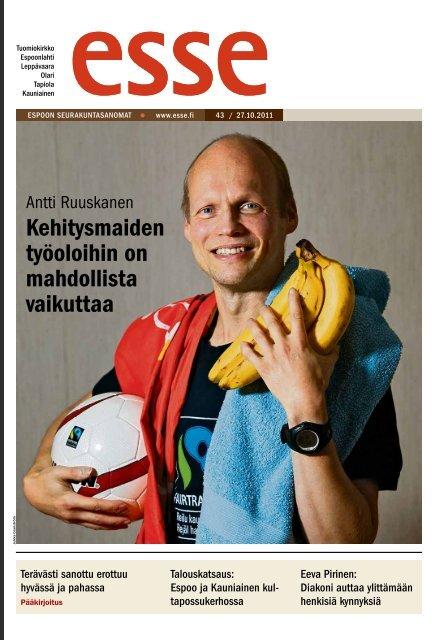 Esse 43/2011 (pdf) - Espoon seurakuntasanomat