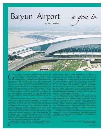 Baiyun Airport—a gem in th - Ken Donohue
