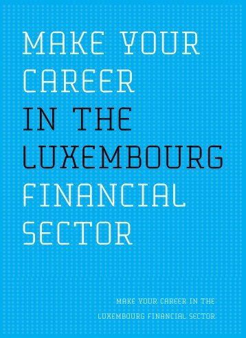 03 - Luxembourg For Finance