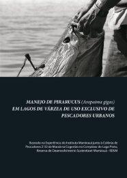 Manejo do Pirarucu.indd - Instituto de Desenvolvimento Sustentável ...