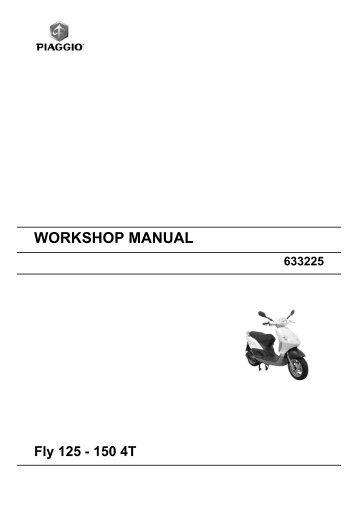 Piaggio Fly 125 - 150 4T Workshop Manual.pdf