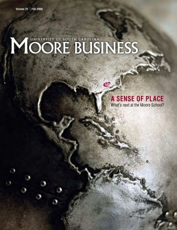 A SENSE OF PLACE - The Moore School of Business - University of ...