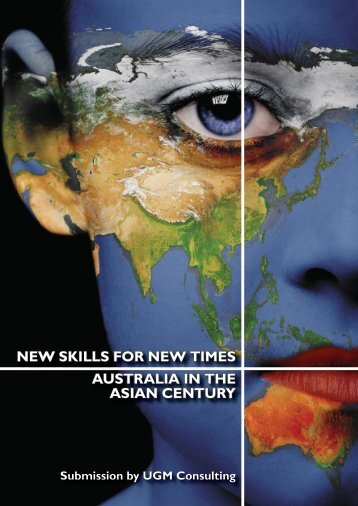 new skills for new times australia in the asian ... - UGM Consulting