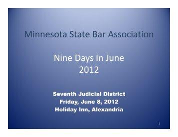 Minnesota State Bar Association Nine Days In June 2012