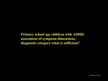 Primary school age children with ADHD: assessment of symptom ...