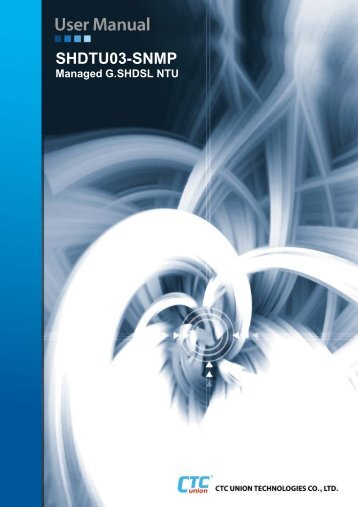 SDHTU03-SNMP-NTU User Manual - CTC Union Technologies Co ...