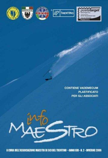 Infomaestro anno XIII - NUMERO 2 - INVERNO 2006 - Trentino Sci