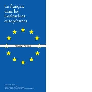 Le français dans les institutions européennes - Secrétariat général ...