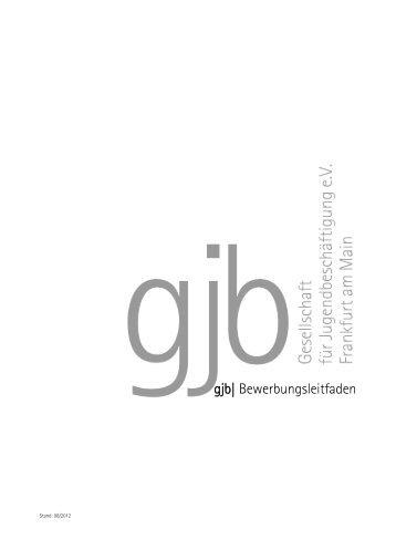 Bewerbungsleitfaden 2012 - gjb