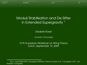 Moduli Stabilisation and De Sitter in Extended Supergravity =1[D.R. ...