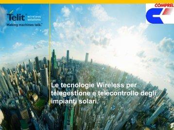 Le tecnologie Wireless per telegestione e ... - Tecnoimprese