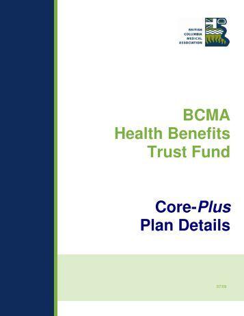 BCMA Health Benefits Trust Fund Core-Plus Plan Details - British ...