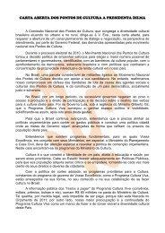 carta aberta dos pontos de cultura a presidenta dilma - Cultura Digital