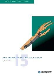 The Radiolucent Wrist Fixator - Osteosyntese