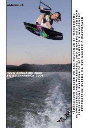 FSSW SWWV 2008 - Fédération Suisse de Ski nautique et Wakeboard