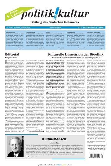 Editorial Kulturelle Dimension der Bioethik Kultur-Mensch