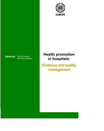 Health promotion in hospitals: Evidence and quality Management