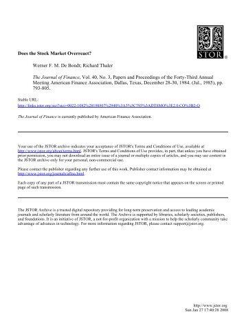Does the Stock Market Overreact? Werner F. M. De Bondt; Richard ...