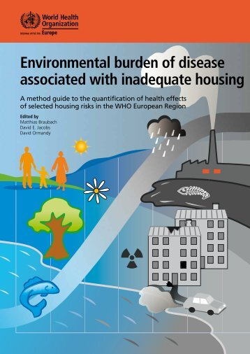 Environmental burden of disease associated with inadequate housing