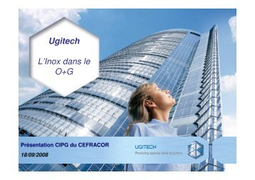 Ugitech L'Inox dans le O+G - Cefracor