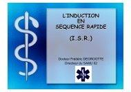 Docteur Frédéric DEGROOTTE Directeur du SAMU 02 - Centre ...