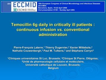 Temocillin 6g daily in critically ill patients : continuous infusion vs ...