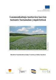 Luonnonkuituja tuottavien kasvien tuotanto Sastamalan ympäristössä