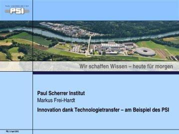 Paul Scherrer Institut Innovation dank Technologietransfer