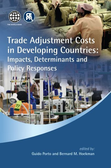 Trade Adjustment Costs in Developing Countries: - World Bank ...