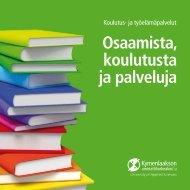 Osaamista, koulutusta ja palveluja -esite - Kymenlaakson ...