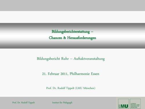 Prof. Dr. Rudolf Tippelt - Bildungsbericht Ruhr