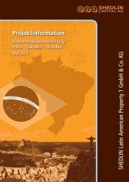 Projektinformation SHEDLIN Latin Am erican Property 1 G m bH ...